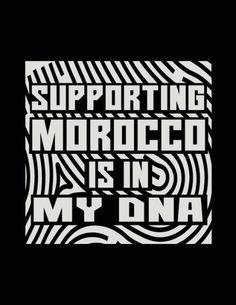 Supporting Morocco Is In My DNA: Funny Journal, Blank Lined Journal Notebook, 8.5 x 11 (Journals To