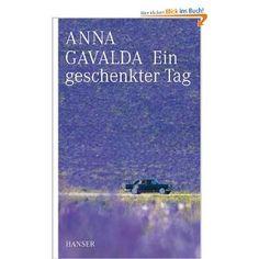 Ein geschenkter Tag, Anna Gavalda