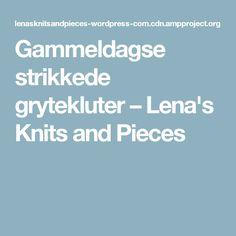 Gammeldagse strikkede grytekluter – Lena's Knits and Pieces