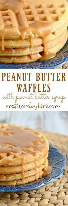 Recipe for peanut butter waffles with peanut butter syrup. A delicious breakfast recipe that is packed with protein!