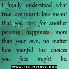 I finally understood what true love meant