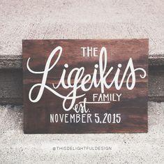 Family Established Custom Calligraphy Wood Sign | Wedding Gift | Home Decor ||  This Delightful Design by Katie Clark | katieclarkk.com
