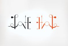 Love Hate {Dave Tupper} #typography #inspiration #behance