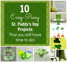 10 Easy-Peasy St. Paddy's Day projects that you still have time to do!