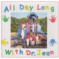 I'm not a Dr. Jean fan.  I'll admit it.  However, there are some good songs on this CD for every day use.  Loose Tooth, Rise and Shine, Tidy Up, Have a Seat...to name a few.