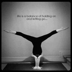 Like Yoga, life is a balance between holding on and letting go! Come to Clarkston Hot Yoga in Clarkston, MI for all of your Yoga and fitness needs! Feel free to call (248) 620-7101 or visit our website www.clarkstonhotyoga.com for more information about the classes we offer!