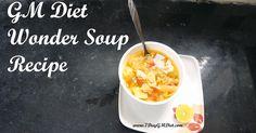 GM Diet Wonder Soup Recipe Video & Ingredients