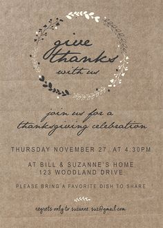 Are you ready to plan your Thanksgiving gathering? Use this simple and adorable customizable free Printable Thanksgiving Invitation you can send to friends & family. It's simple to add in your date, time and location.