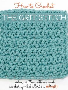 This video tutorial demonstrates the Single Crochet Grit Stitch - and keep reading for how to crochet the Mixed Grit Stitch!