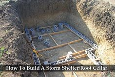 How To Build A Storm Shelter/Root Cellar