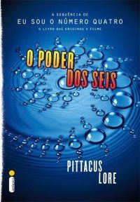 Poder Dos Seis (The Power of Six') – Pittacus Lore – #Resenha |Biblioteca Desajeitada