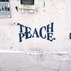 Teach Peace – Graffiti World Urbane Kunst, Beautiful Words, Beautiful Pictures, In This World, Wise Words, Decir No, Artsy, Typography, Inspirational Quotes