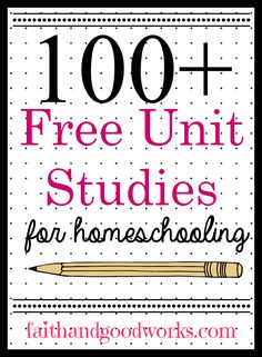 The Ultimate Collection of Free Unit Studies for an Entire Year of Homeschooling Your Preschool to High School Aged Students. Free Homeschool Curriculum, Homeschool High School, Online Homeschooling, Homeschooling Statistics, Catholic Homeschooling, Art Curriculum, Kindergarten Units, Education Quotes, Education Uk