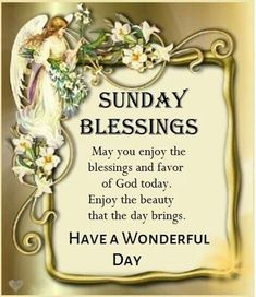 Good Morning Quotes : Sunday blessings - Quotes Sayings Blessed Sunday Morning, Sunday Morning Quotes, Happy Sunday Quotes, Good Morning Prayer, Blessed Quotes, Morning Blessings, Good Morning Messages, Good Morning Good Night, Morning Prayers