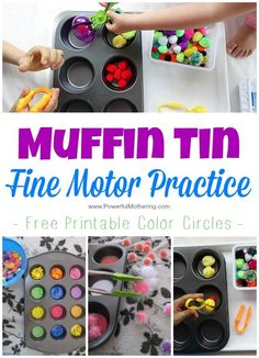 Try one of these 3 activities that feature a muffin tin for fine motor practice. includes the free printable with color disks for color sorting.