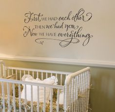 @Chloe Allen' Lewis - thought you would like this one too!  cute saying for nursery
