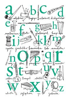 Alphabet Poster: A to Z of Musical Instruments - Illustrated Print in Emerald - Pantone 2013 color of the year Music Bulletin Boards, Preschool Music, Music Activities, Music And Movement, Piano Teaching, Music Classroom, Music Teachers, Elementary Music, Elementary Schools