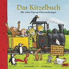 Das Kitzelbuch: Pop-up-Bilderbuch Beltz & Gelberg: Amazon.de: Ian Whybrow, Axel Scheffler, Macmillan Children's Books: Bücher
