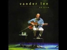 Vander Lee - Ao Vivo - 2003 - YouTube