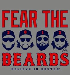 If you have caught a bad case of pennant fever, display your loyalty to your favorite bearded ballplayers in Sully's FEAR the BEARDS shirt.