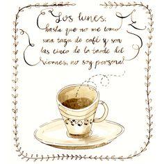 miguelbethencourt.com  #cafe, #coffee, #frases, #quotes, #true, #illustration, #ilustracion, #lunes, #monday