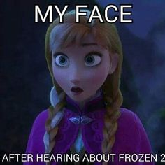 i am so happy about frozen two!!!