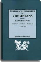 Historical Register of Virginians in the Revolution. One Volume Bound in Two