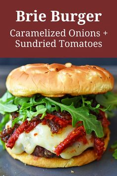 Brie Burger with Caramelized Onions and Sundried Tomatoes. How to make the best burgers. Tips and tricks for grilling burgers. Burger Recipes, Beef Recipes, Copycat Recipes, Cooking With Ground Beef, Cheeseburger Recipe, Good Burger, Queen Creek, Easy Dinner Recipes, Lunch Recipes