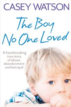 The Boy No One Loved: A Heartbreaking True Story of Abuse, Abandonment and Betrayal ($1.99 Kindle) and Crying for Help: The Shocking True Story of a Damaged Girl with a Dark Past ($1.99 Kindle), by Casey Watson [HarperCollins].