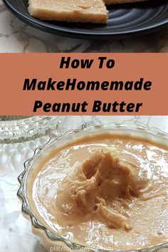 Homemade Peanut Butter with only four ingredients is so easy to prepare and takes only 15 to 20 minutes to make this smooth, creamy spread.