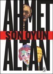Son Oyun - Ahmet Altan