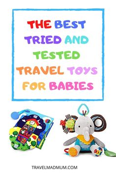 If you are headed on a a family vacation, finding the best baby travel toys is essential! Finding a balance between compact and entertaining can be difficult when choosing baby travel toys. We've broken it down for you with some of our favorite travel toys for babies that we've tried and tested. These toys will keep your baby happy whether you are flying with a baby or taking a road trip! #travelmadmum #baby #flyingwithababy #traveltoys #babytoys Travel Toys, Baby Travel, Family Travel, Traveling With Baby, Travel With Kids, Lamaze Toys, Best Baby Toys, Flying With A Baby, Teething Toys