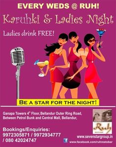 Karuhki & Ladies Night, Ruh Resto - Bar, Bangalore