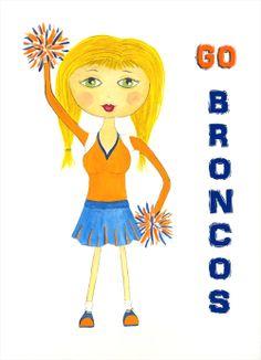 Watercolor girl #2 - Brittany. Broncos cheerleader. Go Broncos!!!