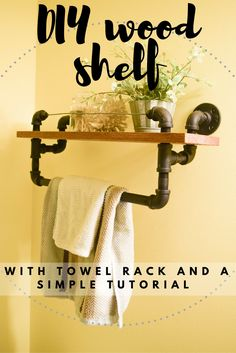 Such a cute and easy to make DIY natural wood shelf! With a towel rack as well it is perfect for a bathroom or kitchen! The industrial and rustic style really warms up a space. Combining function and style in the best way!