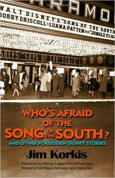 *BR'ER RABBIT, UNCLE REMUS ~ Song of the South. Racist? Disney thinks so. And that's why it has forbidden the theatrical re-release of its classic film Song of the South since 1986. But is the film racist? Are its themes, its characters, even its music so abominable that Disney has done us a favor by burying the movie in its infamous Vault, where the Company claims it will remain for all time? Disney historian Jim Korkis does not think so!