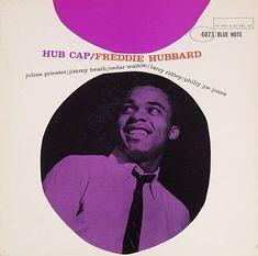 Hub Cap, Freddie Hubbard, 1961. Blue Note 4073
