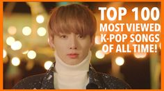 cool  MOST VIEWED K-POP MUSIC VIDEOS • APRIL 2017