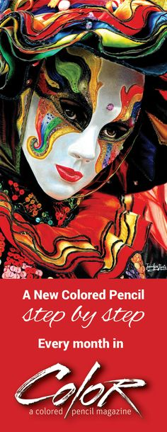 Colored pencil step by step this month: Drawing a rich and colorful Venetian mask is no easy feat, but Jennifer Egista Milani shows you the secret weapon—a lot of love and a lot of patience.