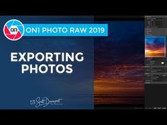 ON1 Photo RAW 2019 - How To Export Photos