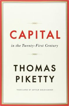 Capital in the Twenty-First Century - Thomas Piketty