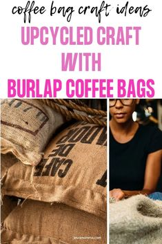 Inspiration crafts for burlap coffee sacks, hessian coffee sacks. Recycle your coffee bean bags with these great  crafting ideas.