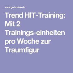 Trend HIT-Training: Mit 2 Trainingseinheiten pro Woche zur Traumfigur