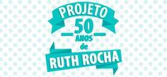 50 anos de Ruth Rocha