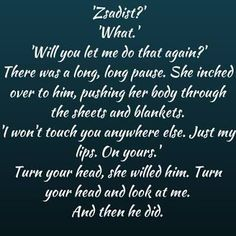 "Bella to Zsadist "" Will you let me do that again?""                                                                         BDB series"