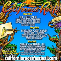 FULL ARTIST LINE UP for the 5th Annual California Roots Festival in Monterey, California.