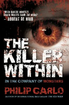 The Killer Within – True Crime Library