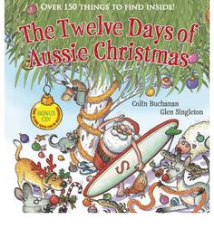 Booktopia has The Twelve Days of Aussie Christmas by Colin Buchanan. Buy a discounted Hardcover of The Twelve Days of Aussie Christmas online from Australia's leading online bookstore.