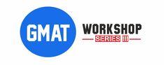 GMAT Workshop Series