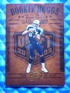 2003 Hogg Heaven TYRONE CALICO Rookie Hoggs RC #RCH-17 Titans MT Blue Raiders #TennesseeTitans